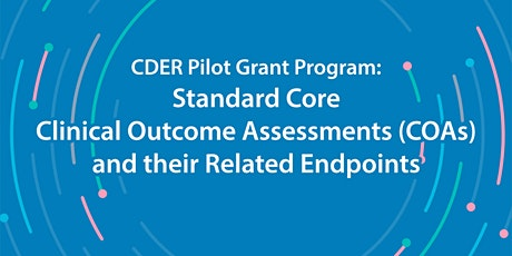 Public Meeting on CDER Standard Core Sets Clinical Outcome Assessments... tickets