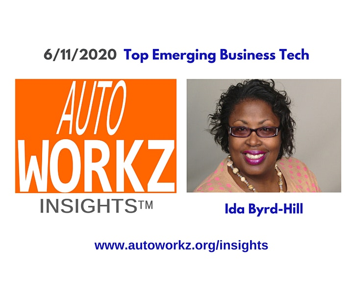 AutoWorkz Insights - TOP EMERGING  BUSINESS TECH part  2 with Ida Byrd-Hill image