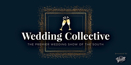 The Wedding Collective - Biloxi, MS tickets