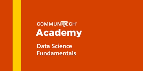 Communitech Academy: Data Science Fundamentals - Fall 2020 tickets