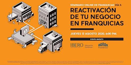 SEMINARIO ON LINE DE FRANQUICIAS: Reactivación de tu negocio en franquicias entradas