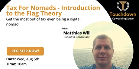 TAX FOR NOMADS - INTRODUCTION TO THE FLAG THEORY tickets