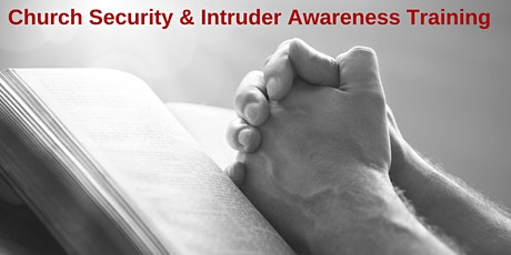 2-Day Church Security and Intruder Awareness/Response Training- Raleigh, NC tickets