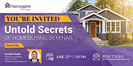 Untold Secrets Homebuying Seminar tickets