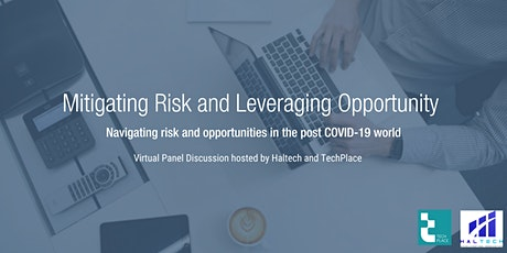 Mitigate Risk and Leverage Opportunity Post COVID-19 tickets