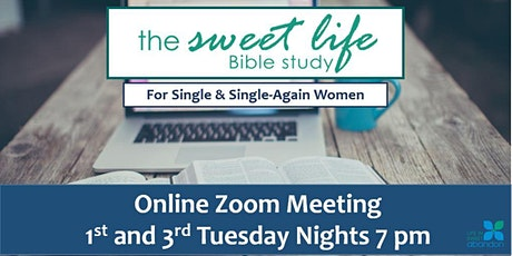 The Sweet Life Online Bible Study July 7,2020 tickets