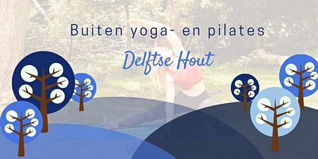 Yoga- en pilates Delftse Hout tickets