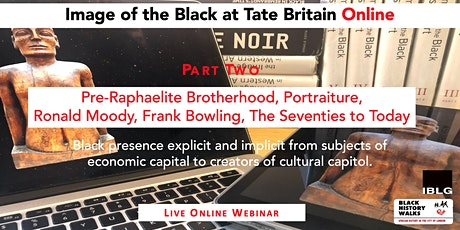 Tate Britain PART TWO  Image of the Black  Online tickets