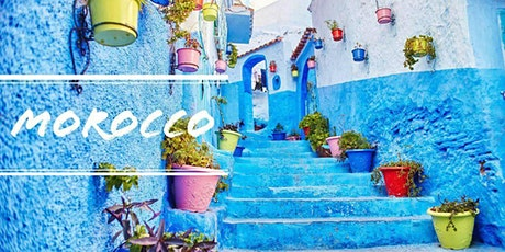 Morocco 2021: Late Summer...Deposit only $300 billets