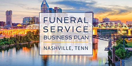 Funeral Service Business Plan - Nashville tickets