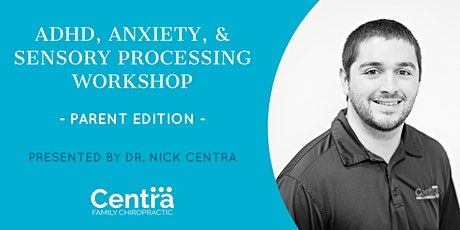 ADHD, Anxiety,  & Sensory Workshop tickets