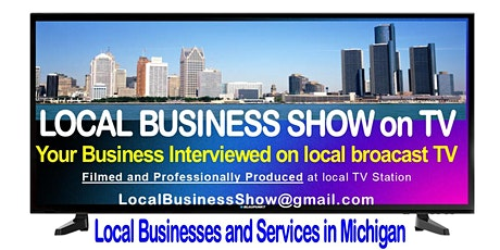 Local Business Show on TV - Your Business Interviewed tickets