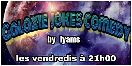 GALAXIE JOKES COMEDY billets