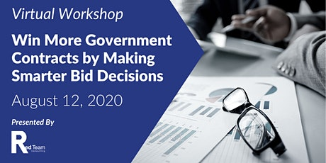 Win More Government Contracts by Making Smarter Bid Decisions tickets