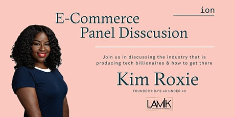 E-Commerce Meetup & Panel Discussion | Kim Roxie tickets