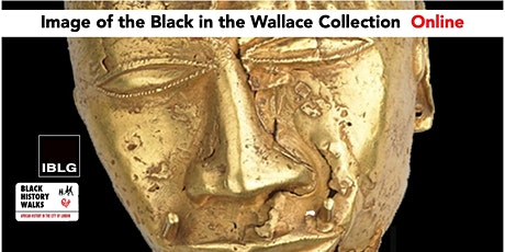 The Wallace Collection PART ONE Image of the Black Online tickets
