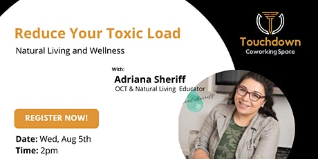 REDUCE YOUR TOXIC LOAD - NATURAL LIVING AND WELLNESS boletos