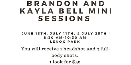 Brandon and Kayla's Mini Session Shoot : JULY 11th tickets