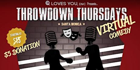 Throwdown Thursday Comedy Show tickets