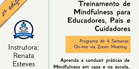 Treinamento de Mindfulness Educacional para Educadores , Pais e Cuidadores ingressos