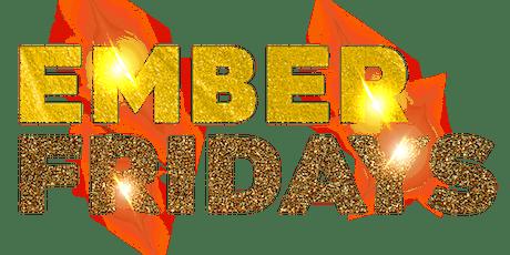 Ember Fridays tickets