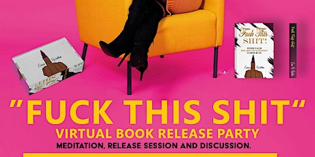 Fuck This Shit Book & Box Release Party tickets