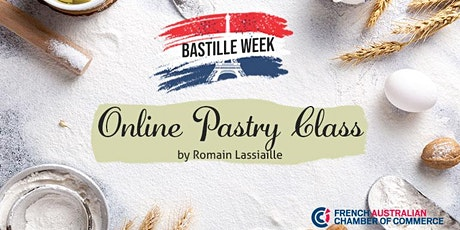 Bastille Day Special | Online Pastry Class by Chef Romain Lassiaille tickets