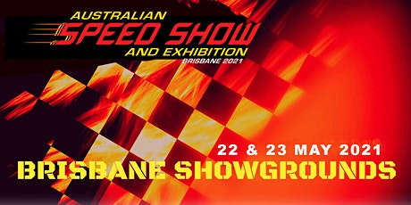 Australian Speedshow and Exhibition, Brisbane 2021 tickets