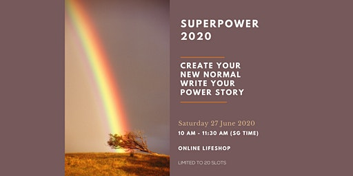 Superpower 2020 Monthly Sessions