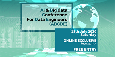 AI & Big data Conference for Data Engineers (ABCDE) India tickets