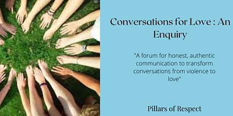 Conversations for Love : An Enquiry tickets