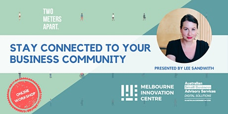 BRP: How to Stay Connected to your Business Community during COVID-19 tickets