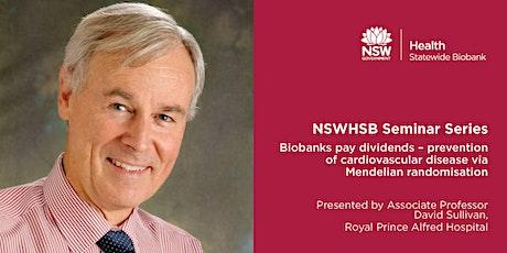 NSWHSB Seminar Series - Associate Professor David Sullivan tickets