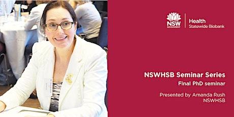 NSWHSB Seminar Series - Amanda Rush tickets