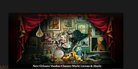 New Orleans Voodoo Home School -  Classes 1-18  Marie Laveau tradition tickets
