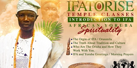 IFA/Orise Yoruba African Spirituality Classes tickets