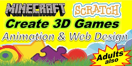 Minecraft, Learn to Code; Scratch, Python, Java or 3D Games, Web Design etc tickets