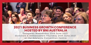 2021 Business Growth Conference - hosted by BNI