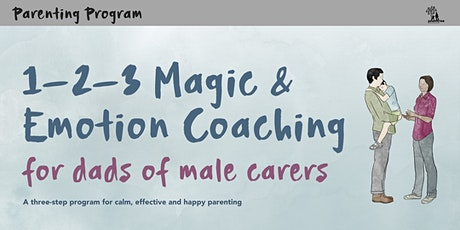 1-2-3 Magic & Emotional Coaching for Fathers• Online (TERM 4) tickets