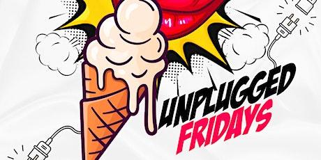 Unplugged Fridays tickets