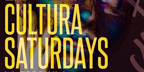La Cultura Saturdays tickets
