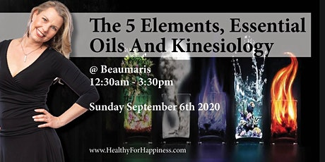 The 5 Elements, Essential Oils And Kinesiology tickets
