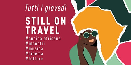 creativAfrica STILL ON TRAVEL - cucina africana biglietti