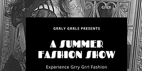 Grrly Grrls Fashion Show tickets