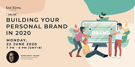 [ Postponed to 22 July ]Online: Building Your Personal Brand in 2020 tickets