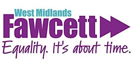 Fawcett West Midlands - July Meeting tickets