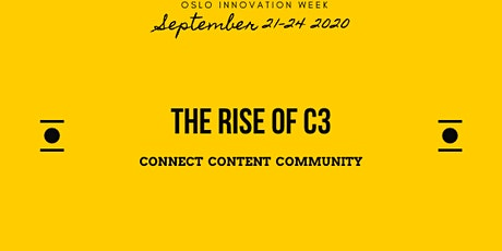 The Rise of C3: Connections, Content and Community tickets