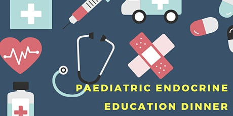 Paediatric Endocrine Education Dinner tickets