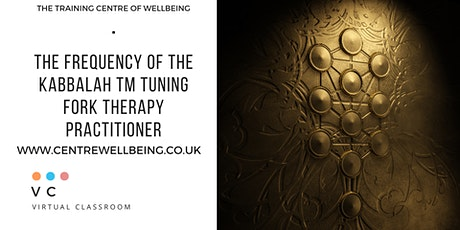 The Frequency of the Kabbalah ™ - Tuning Fork Therapy tickets