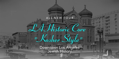 Downtown Jewish History (July) tickets